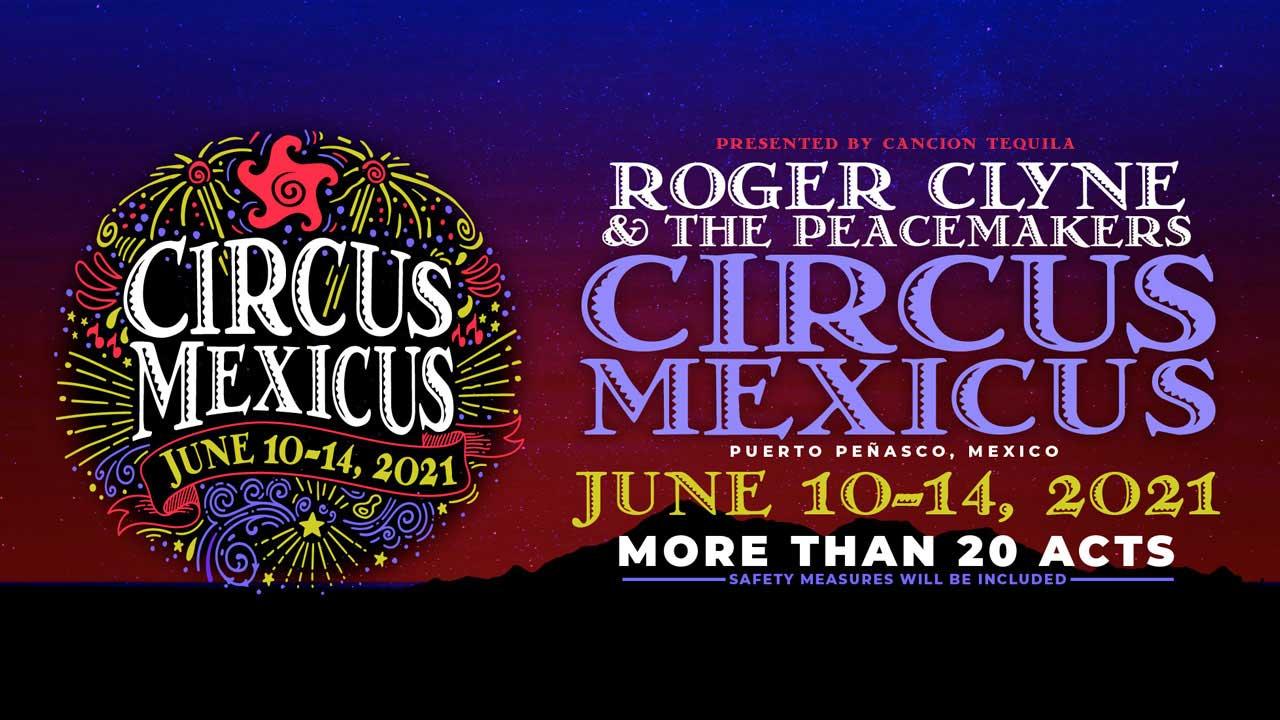 circus mexicus 2021